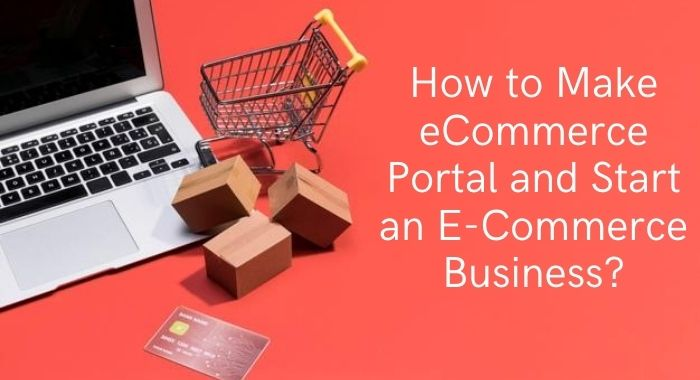How to Make eCommerce Portal and Start an E-Commerce Business-darlic-website-builder