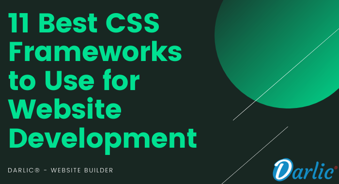 11 Best CSS Frameworks to Use for Web Development-darlic-website-builder