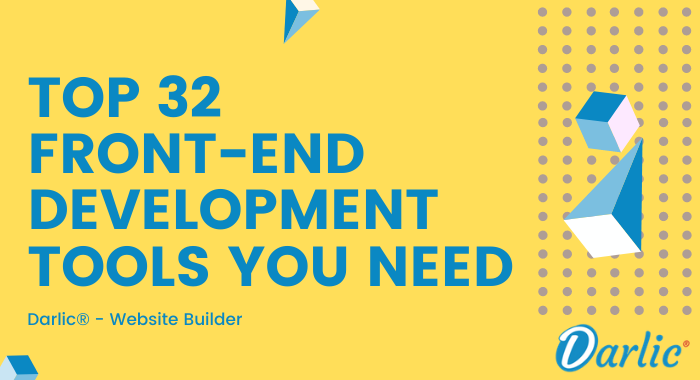 Top 32 Front-End Development Tools You Need -darlic-website-builder2